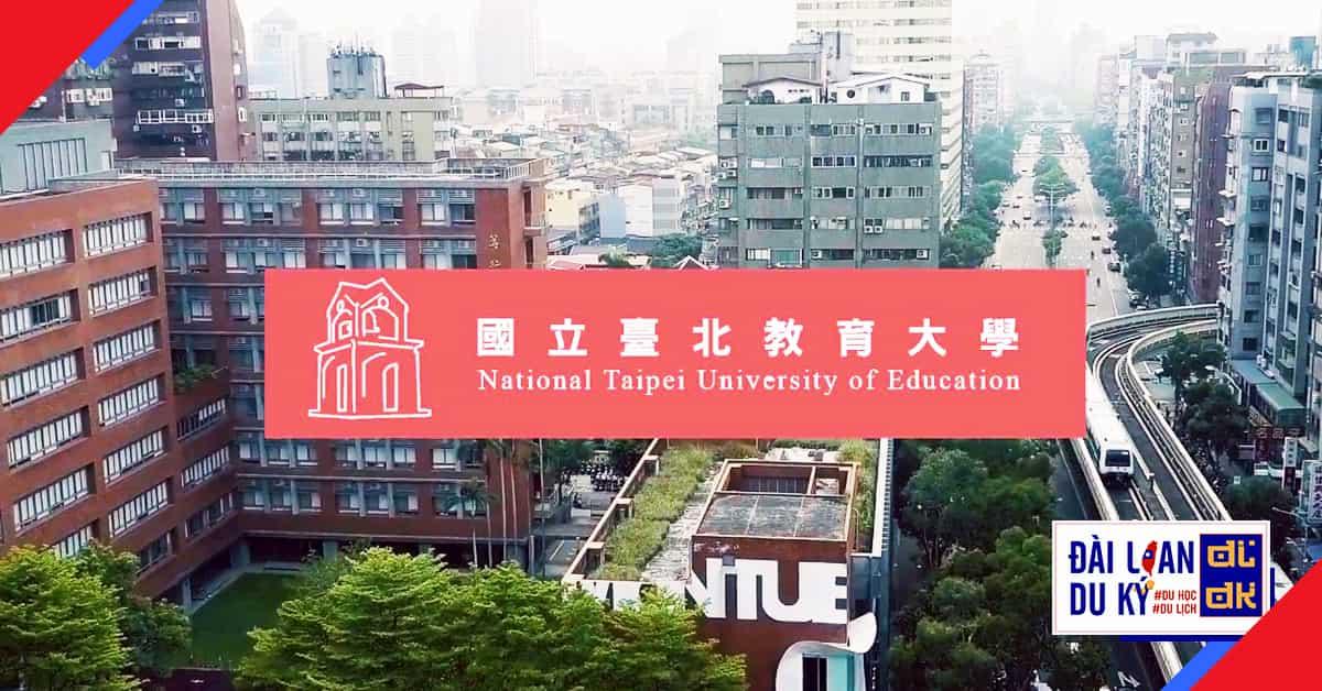 Đại học giáo dục quốc lập Đài Bắc NTUE National Taipei University of Education