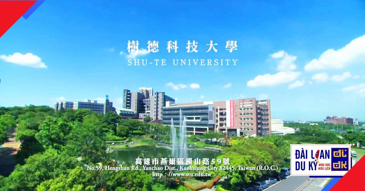 Đại học khoa học kỹ thuật Thụ Đức STU Shu-Te University
