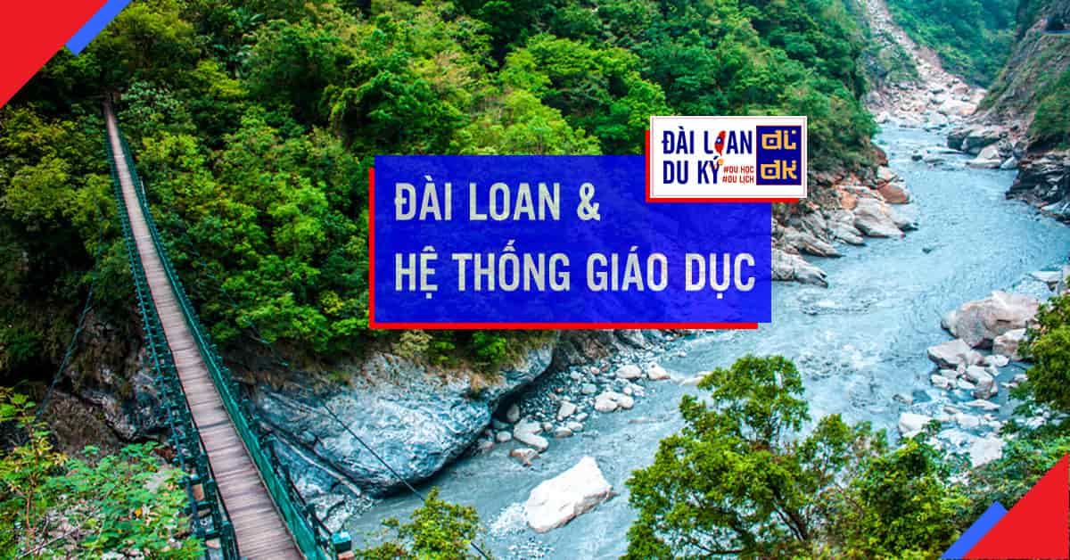 Giới thiệu về Đài Loan và hệ thống giáo dục