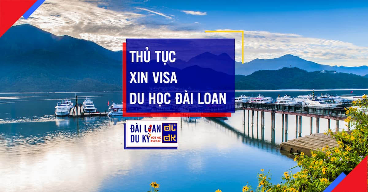 Hướng dẫn làm thủ tục xin visa du học đài loan 2020